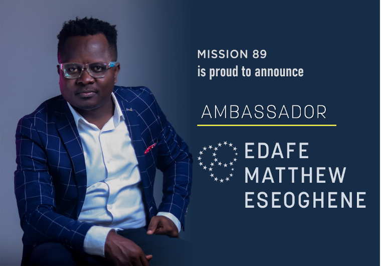 Edafe Matthew Eseoghene announced as Mission 89 Ambassador